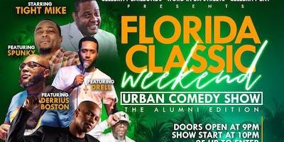 FLORIDA CLASSIC URBAN COMEDY SHOW #ALUMNIEDITION