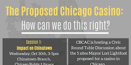 The Proposed Chicago Casino: How can we do this right? (Chinatown) tickets