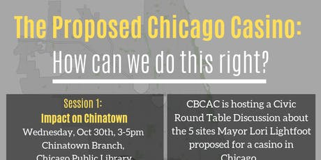 The Proposed Chicago Casino: How can we do this right? (Southside) tickets