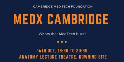 MEDxCambridge: What's that MedTech buzz?