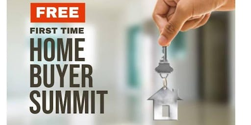 FIRST TIME HOME BUYER SUMMIT
