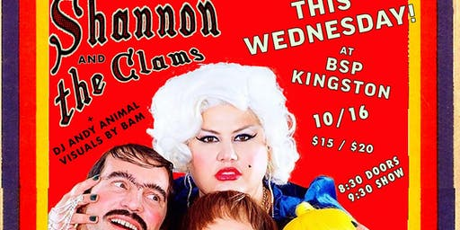 Shannon & the Clams + DJ Andy Animal + Visuals by BAM