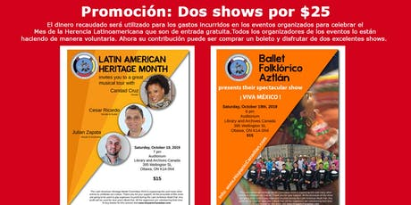 Two great shows for only $25 - Celebrating Latin American Heritage Month tickets