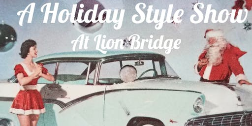 Bohemian Betty Presents a Holiday Style Show at Lion Bridge