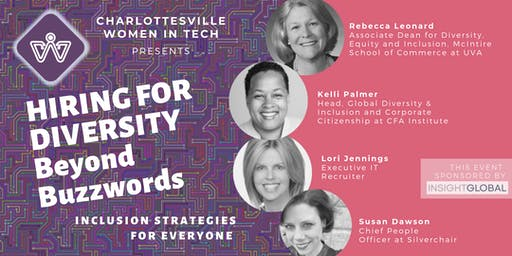 Hiring for Diversity: Beyond Buzzwords -  Inclusion Strategies for Everyone