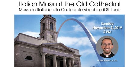 Italian Mass at the Old Cathedral tickets