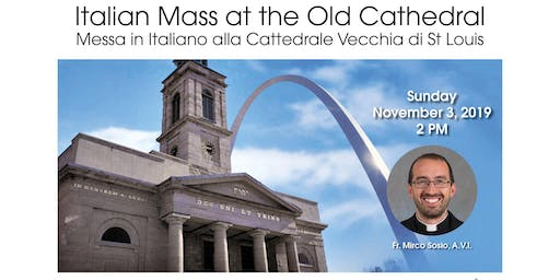 Italian Mass at the Old Cathedral
