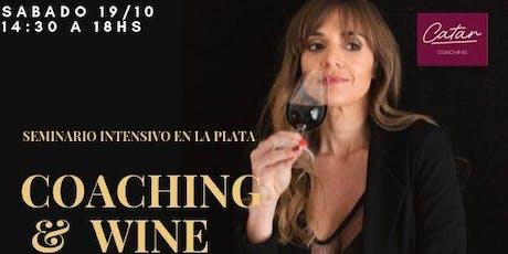 Seminario Intensivo Coaching & Wine en La Plata entradas