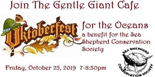Oktoberfest for the Oceans to benefit the Sea Shepherd Conservation Society