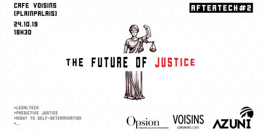 AfterTech #2: The Future of Justice