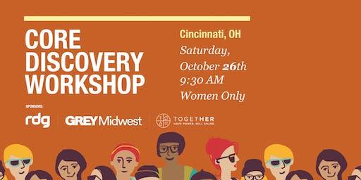 CORE Discovery Workshop Cincinnati