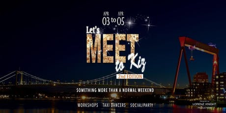 Let's Meet to Kiz Weekend - 2nd edition  tickets