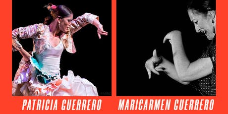 Habla Flamenco: Patricia & MariCarmen Guerrero, moderated by Xianix Barrera tickets