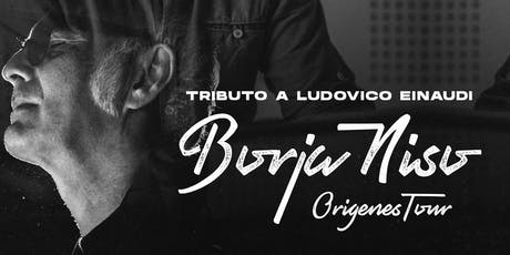 Tributo a Ludovico Einaudi con BORJA NISO en Murcia entradas