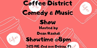 Coffee District Comedy & Music Show