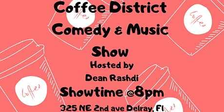 Coffee District Comedy & Music Show tickets
