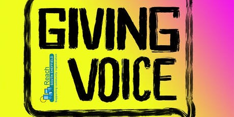 Giving Voice: REACHing out tickets