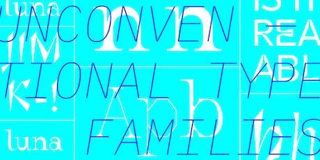 Unconventional Type Families with Marta Bernstein tickets
