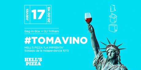 #TOMAVINO desembarca en Hells Pizza La Imprenta entradas
