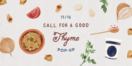 Call For A Good Thyme Pop Up : Mantuh Edition tickets