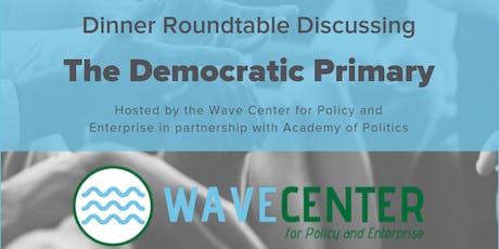 Democratic Primary Roundtable tickets