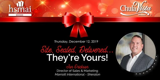 Site, Sealed, Delivered...They're Yours!   HSMAI Lunch & Learn + Awards