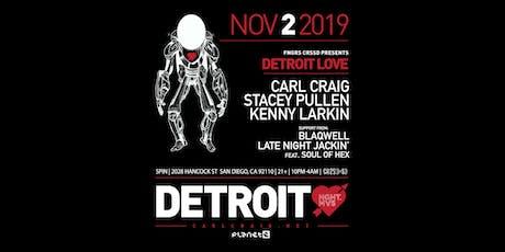 DETROIT LOVE FT CARL  CRAIG + STACEY PULLEN + KENNY  LARKIN tickets