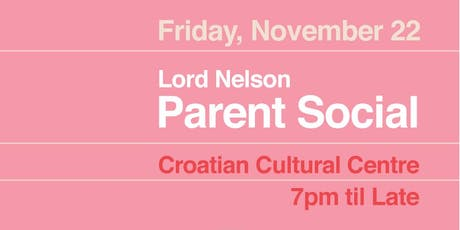 Lord Nelson: Parent Social tickets