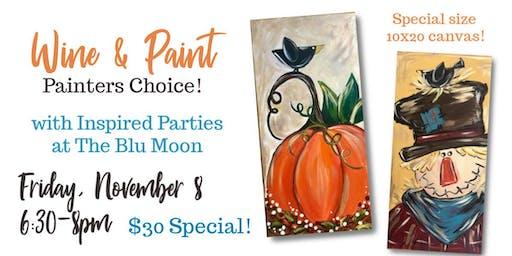 Wine & Paint - Painters Choice!