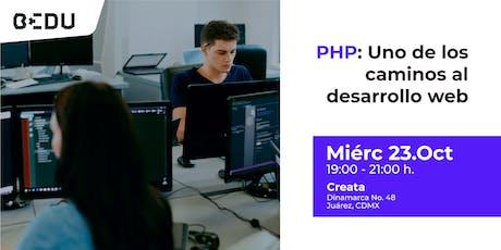 PHP: uno de los caminos al desarrollo web entradas