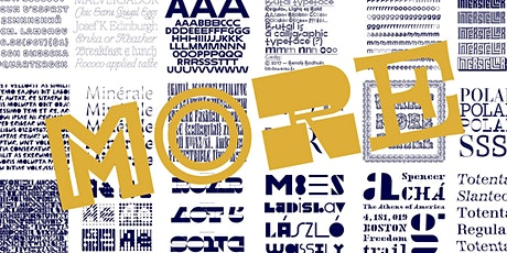 More is More, Sometimes: In Defense of Display Typefaces tickets