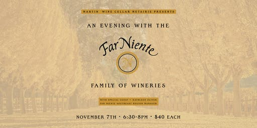 An Evening with the Far Niente Family of Wineries