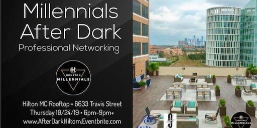 Millennials After Dark - Professional Networking - Hilton Rooftop
