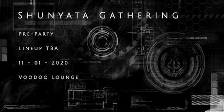 Shunyata Gathering - Pre Party tickets