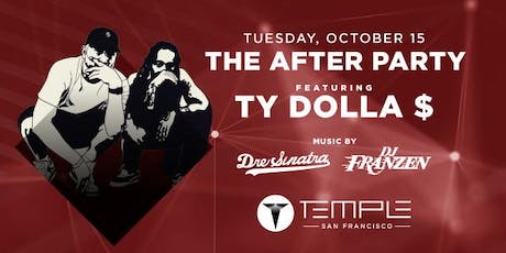 The After Party feat Ty Dolla $ign, Dre Sinatra & DJ Franzen tickets