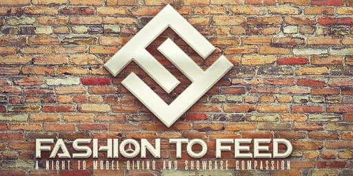 2nd Annual Fashion to Feed