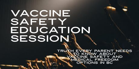 Vaccine Safety Education  - Truth Every Parent Needs to Know tickets