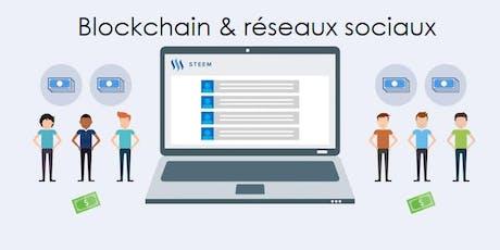 Atelier: Comment la Blockchain STEEM transforme les réseaux sociaux? tickets