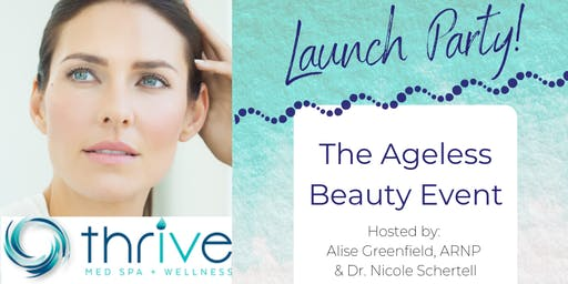 Thrive Med Spa Launch Party Event