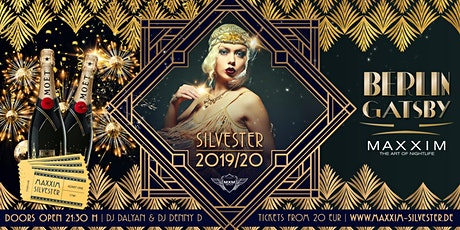 MAXXIM CLUB SILVESTER - BERLIN GATSBY Tickets
