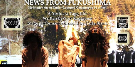 NEWS FROM FUKUSHIMA - Mediation of an Under-Reported Catastrophe By A Poet tickets