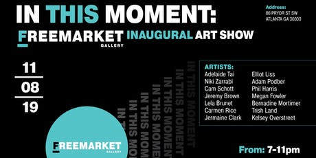 In This Moment - A FreeMarket Art Show tickets