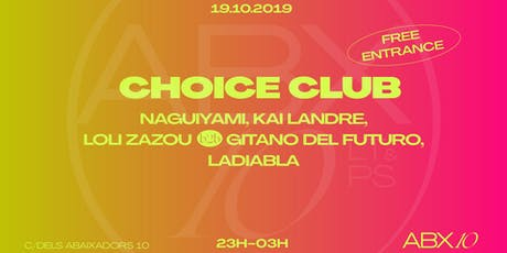 Choice Club at ABX10 entradas