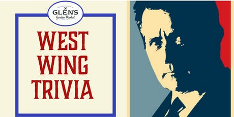 West Wing Trivia at Glen's tickets