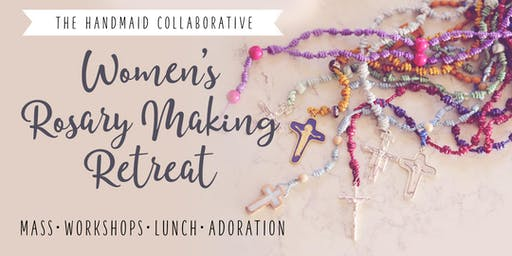 Catholic Women's Rosary Making Retreat