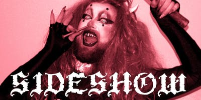 The Loco Cabaret Presents: SIDESHOW! Halloween Special