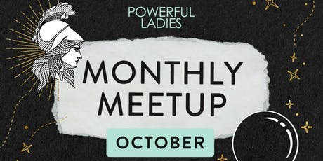 Powerful Ladies October Meet Up: Portland, OR tickets