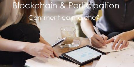Blockchain & participation: Comment ça marche? billets