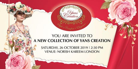 YANS CREATION ARE LAUNCHING A NEW COLLECTION by Yans Bakhtiar tickets