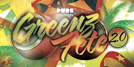 Pure Bacchanal - Greenz Fete 2.0 tickets
